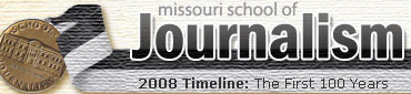 University of Missouri School of Journalism Timeline